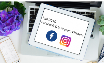 Fall 2019 Facebook and Instagram Changes